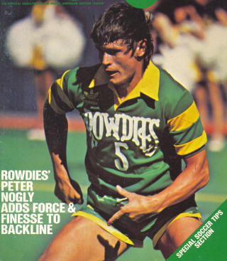 NASL Soccer Tampa Bay Rowdies 82 Road Peter Nogly